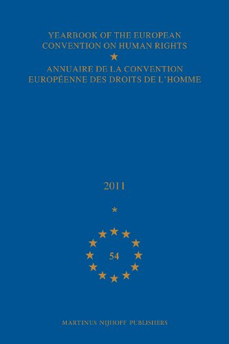 Yearbook of the European Convention on Human Rights/Annuaire De La Convention Europeenne Des Droits De L'homme, (2011)