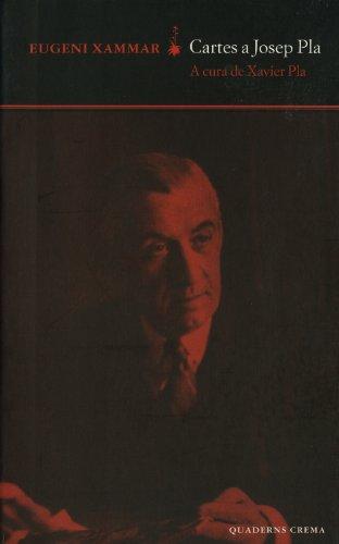 Cartes a Josep Pla (D'un dia a l'altre) por Eugeni Xammar