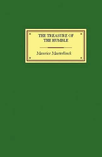 The Treasure of the Humble by Maurice Maeterlinck (2005-10-21)