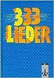 333 Lieder. Unser Liederbuch 2 zum Singen, Spielen und Tanzen: 333 Lieder, SchŸlerbuch, Allgemeine Ausgabe ( 1996 )