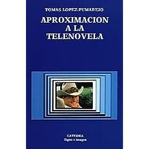 Aproximación a la telenovela (Signo E Imagen)
