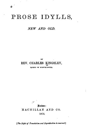 Prose idylls, new and old eBook: Charles Kingsley: Amazon.in