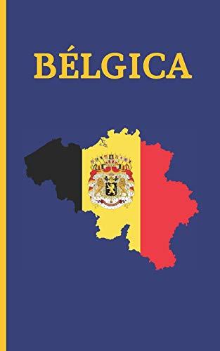 BÉLGICA: DIARIO DE VIAJE. EDICIÓN ESPECIAL BOLSILLO. CUADERNO REGISTRO DE HOTELES, VUELOS, LISTA DE EQUIPAJE Y  LUGARES A VISITAR. INCLUYE ADEMÁS ... O MEJORES MOMENTOS Y DATOS DE INTERÉS.