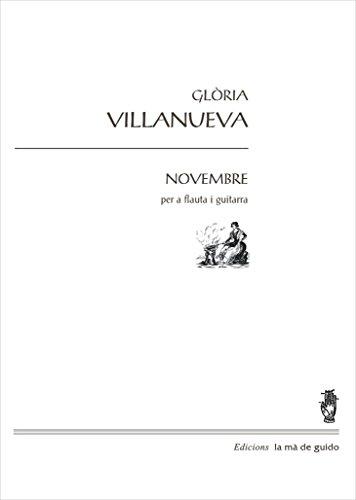 Novembre: Per a flauta i piano (Catalan Edition) por Glòria Vilanueva