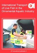 International Transport of Live Fish in the Ornamental Aquatic Industry