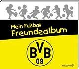 Mein Fußball Freundealbum - BVB Borussia Dortmund 2012/2013