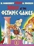 Telecharger Livres Asterix at the Olympic Games Album 12 by Goscinny Rene 2004 Paperback (PDF,EPUB,MOBI) gratuits en Francaise