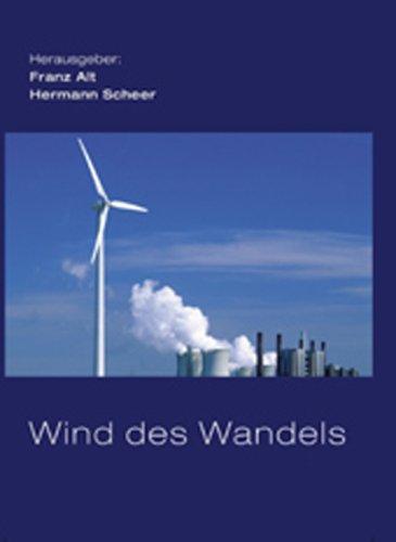 Wind des Wandels: Was die Windkraft kann, wenn man sie lässt