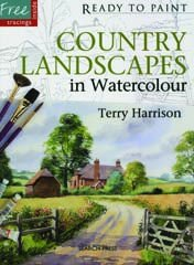 Ready to Paint: Country Landscapes in Watercolour