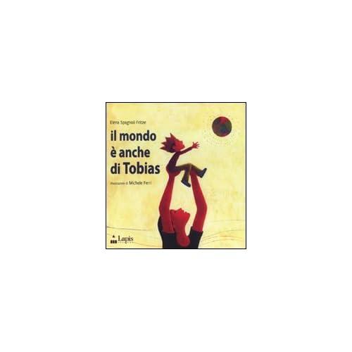 Il Mondo È Anche Di Tobias