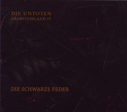 Untoten: Grabsteinland IV-die Schwarze Feder (Ltd.ed.) (Audio CD)
