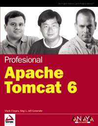 Apache tomcat 6 - profesional: 5 (Wrox (anaya Multimedia)) por Vivek Chopra