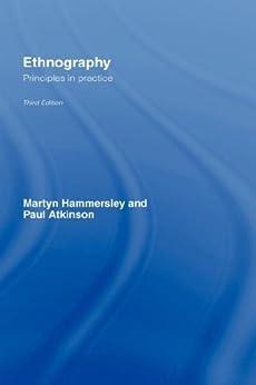 Ethnography: Principles in Practice par [Hammersley, Martyn, Atkinson, Paul]