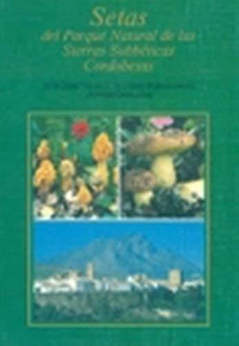 Setas del parque natural de las sierras subbeticas cordobesas por Javier Gomez Fernandez