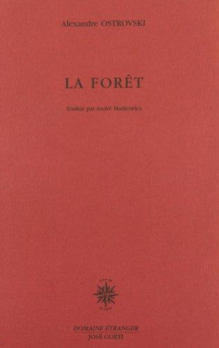 La forêt : [Bussang, Théâtre du Peuple, 25 juillet 1997]