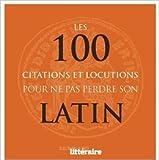 Telecharger Livres Les 100 citations et locutions pour ne pas perdre son latin de Elisabeth Daumesnil 3 septembre 2015 (PDF,EPUB,MOBI) gratuits en Francaise