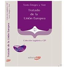 Tratado de la Unión Europea. Texto Íntegro y Test. Colección Legislativa CEP (Colección 1463)