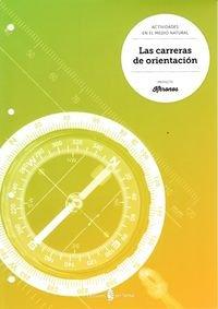 Las carreras de orientación - 9788476288061 por Jesús Ariño Laviña