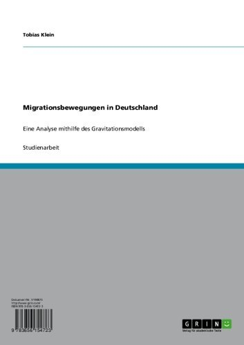 Migrationsbewegungen in Deutschland: Eine Analyse mithilfe des Gravitationsmodells