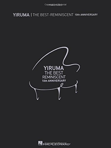 Yiruma - The Best: Reminiscent 10th Anniversary Piano Solo by Yiruma (2014-03-01)