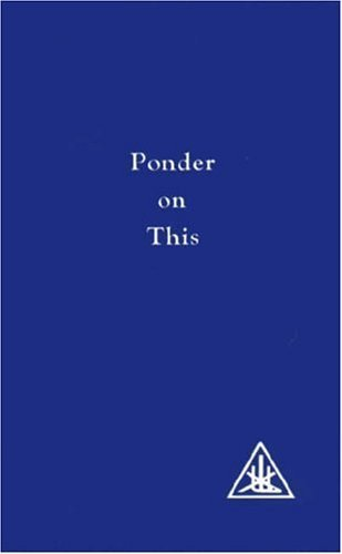 Ponder on This: A Compilation 10th by Alice A. Bailey (2003) Paperback