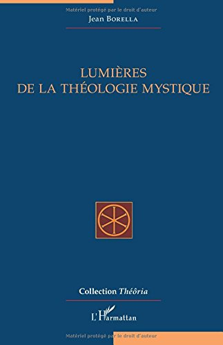 Lumières de la théologie mystique par Jean Borella