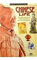 Chinese Life (Snapping Turtle Guides: Early Civilizations) by Jonathan Clements (2001-01-01)