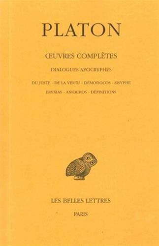 Oeuvres complètes, tome 13, 3e partie : Dialogues apocryphes