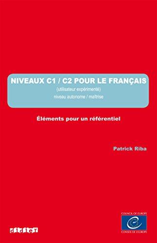Les référentiels - Niveau C1 - C2 - Livre