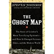 The Ghost Map. by Steven. Johnson (2006-12-23)
