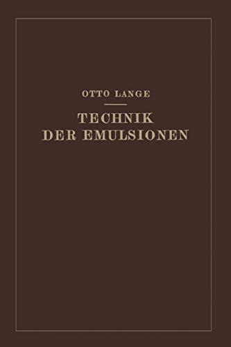 Technik der Emulsionen -
