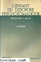 L'enfant du désordre psychosomatique