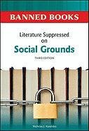Literature Suppressed on Social Grounds (Banned Books)