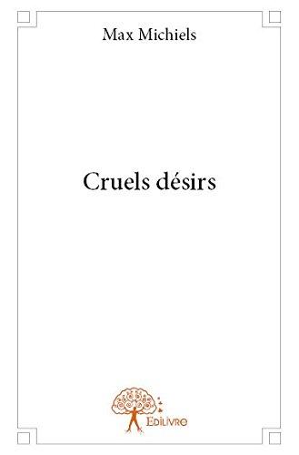 Cruels Desirs