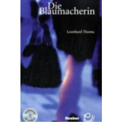Die Blaumacherin - Buch MIT Audio-CD (Mixed media product)(German) - Common