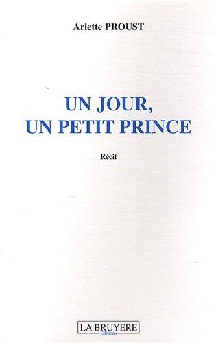 Un jour, un petit prince