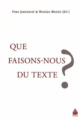 Que faisons-nous du texte ?