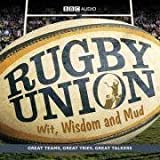 Rugby Union: Wit, Wisdom and Mud (BBC Audio) by Morgan, Cliff (2008)