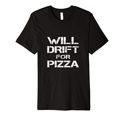 Preisvergleich Produktbild Will Drift For Pizza Funny RC Car Drifting Driver Tee Shirt