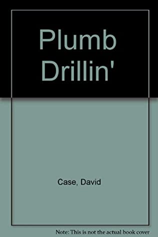 book cover of Plumb Drillin\'