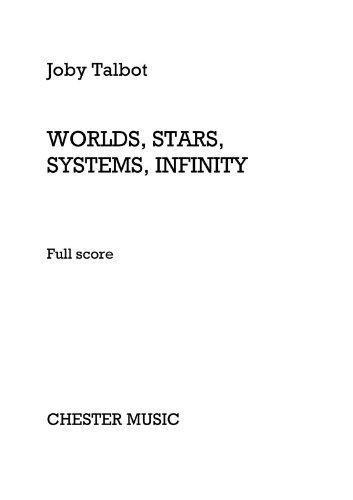 Joby Talbot: Worlds, Stars, Systems, Infinity (Full Score). Orchesternoten [Musiknoten]