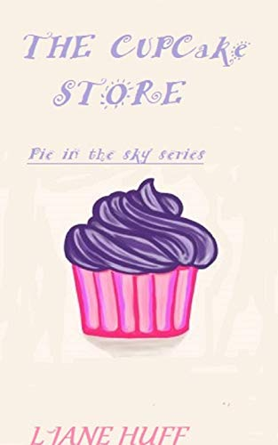 a wonderland of cupcakes awaits you (pie in the sky collection Book 1) (English Edition) ()