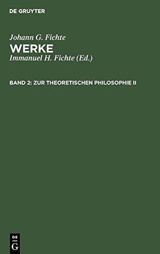 Werke, 11 Bde., Bd.2, Zur theoretischen Philosophie II.