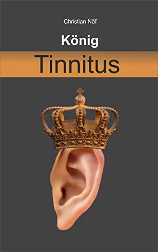 König Tinnitus: Tinnitus begegnen