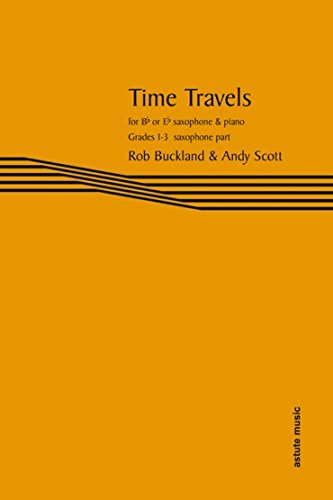 time-travels-for-bb-or-eb-saxophone-sax-part-only-rob-buckland-and-andy-scott