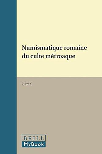 Numismatique Romaine Du Culte Metroaque