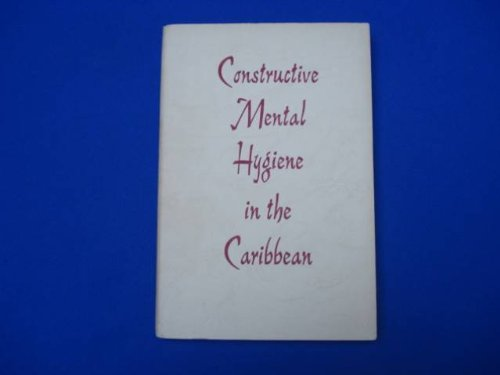 constructive-mental-hygiene-in-the-caribbean