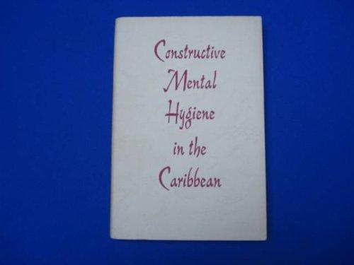 constructive-mental-hygine-in-the-caribbean