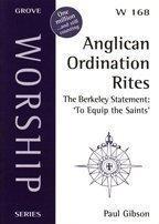 Anglican Ordination Rites: The Berkeley Statement - To Equip the Saints (Worship) by Paul Gibson (Editor) (1-Feb-2002) Paperback