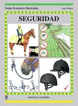 Descargar Libro Seguridad (Guías ecuestres ilustradas) de Tony Webber